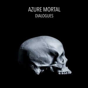 Azure-Mortal-Dialogues-Final-web
